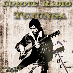 album cover COYOTE RADIO TUJUNGA by THC